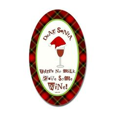 Dear Santa, Here's some wine!