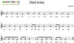 Zlatá brána - Ľudová pieseň - Aktivity pre deti, pracovné listy, online testy a iné Flute, Sheet Music, Flutes, Tin Whistle, Music Sheets, Transverse Flute