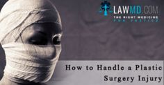 How to Handle a Plastic Surgery Injury