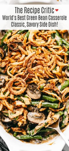 Green Bean Casserole is a classic, savory side dish that is favored by all! Filled with fresh mushrooms, garlic, parmesan and baked in a creamy sauce, there won't be a green bean left with this freshly made casserole. Veggie Dishes, Vegetable Recipes, Food Dishes, Greenbean Casserole Recipe, Casserole Recipes, Tuna Casserole, Homemade Green Bean Casserole, Healthy Green Bean Casserole, Classic Green Bean Casserole