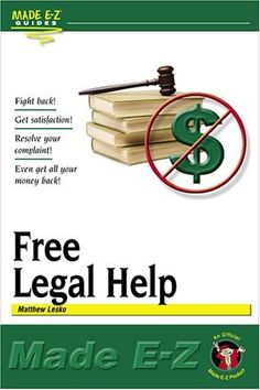 Free Legal Help Made E-Z by Matthew Lesko, http://www.amazon.com/dp/1563825082/ref=cm_sw_r_pi_dp_NySRqb0NHHYE3