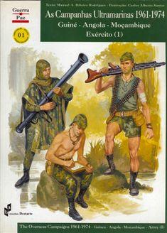 Portuguese colonial war: «As Campanhas Ultramarinas 1961 - 1974, Guiné - Angola -  Moçambique