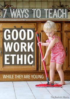 7 ways to teach GOOD WORK ETHIC to kids