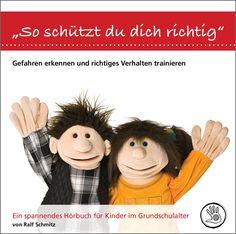 Das Kinderhörbuch und das Sorglospaket hilft Eltern in der Grundschule und in der Kita Ihre Kinder zu schützen.