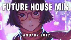 Best Of Future House & EDM Mix 2017