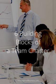6 Building Blocks of a Team Charter