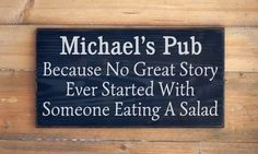 Personalized Bar Sign Pub Wall Art Plaque Decor Drinking Grooms Gift Alcohol Eating Salad Quote Men Man Cave Gift Entertainment Room Signs