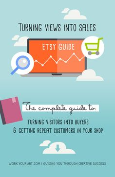 Selling on Etsy: The complete guide to turning views into sales and getting repeat customers to your shop  http://www.workyourart.com
