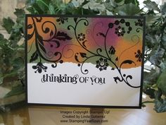 Flowering Flourishes card by Linda Gutierrez. Stamped in black and sponge dauber colored.