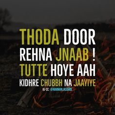 Nav jivan💘💞 Sikh Quotes, Gurbani Quotes, Desi Quotes, Indian Quotes, People Quotes, Qoutes, Positive Thoughts Quotes, Mixed Feelings Quotes, Punjabi Attitude Quotes