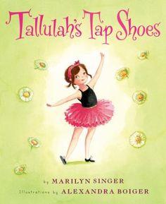 Tallulah's tap shoes / Marilyn Singer; illustrations by Alexandra Boiger