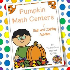 Seven pumpkin activities for your math centers. Includes counting, sizes and shapes.Who Can Play? Preschool Kindergarten …