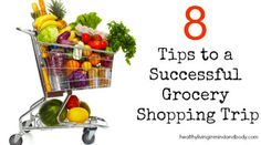 8 Tips to a Successful Grocery Shopping Trip