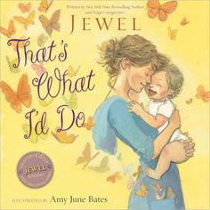 That's What I'd Do by Jewel