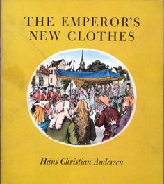 The Emperor's New Clothes is one of the most important stories in life.