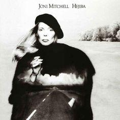 Hejira by Joni Mitchell (1976)