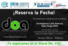 ¡Faltan 7 días!  Estaremos presentes como Expositores en el evento Intralogistics Latin America | Expo Carga 2016. #ReservaLaFecha  #doaConsultoría #DiseñandoOrganizacionesParaAtacar