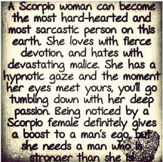 Scorpio Woman definitely needs a STRONG & CONFIDENT MAN ~we love with great devotion, hates with devastating malice~ Astrology Scorpio, Scorpio Traits, Scorpio Girl, Scorpio Love, Zodiac Signs Scorpio, Scorpio Horoscope, Scorpio Quotes, My Zodiac Sign, Zodiac Facts