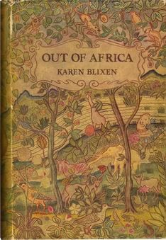 Karen Blixen | Out Of Africa