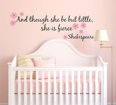 And Though She Be But Little, She Is Fierce Shakespeare Quote Vinyl Wall Decal Sticker