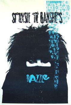 Siouxsie & the Banshees - Dazzle.
