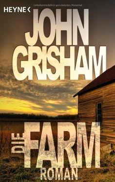Die Farm: Roman von John Grisham, http://www.amazon.de/dp/3453873947/ref=cm_sw_r_pi_dp_ROjlsb0YSM2AK