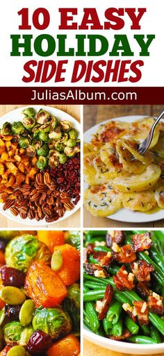 10 Easy Holiday Side Dishes #Christmas #holidays