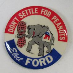 Vintage Presidential Campaign Buttons   Ford Re-election campaign.