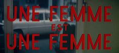 Titulos de Une Femme est une Femme, de Godart