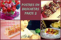 Postres en Brochetas (Parte 2) - http://www.mytaste.es/r/postres-en-brochetas-parte-2-55276088.html