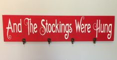 Stockings were hung sign -Christmas - Stocking hanger - Holiday sign - Christmas stocking - Stocking holder - Christmas sign - Christmas