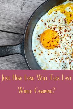 Eggs are an essential camping food. But how long will eggs last when we're out in the field and away from our refrigerator? Diy Camping, Tent Camping, Camping Gear, Camping Hacks, Outdoor Camping, Campfire Food, Camping Products, Camping Supplies, Camping Essentials
