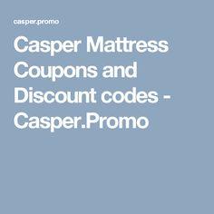 Casper Mattress Coupons and Discount codes - Casper.Promo