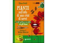 Piante sull'orlo di una crisi di nervi. Consigli vegetali per vivere felici con gli umani (Eliana Ferioli) #Ciao