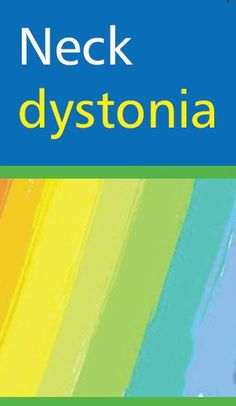Cervical dystonia information and for help with mental health