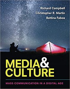 Media and Culture: An Introduction to Mass Communication Eleventh Edition by Richard Campbell ISBN-13: 978-1319058517 ISBN-10: 1319058515 Digital Jobs, Political Books, Mass Communication, Internet, Online Library, Digital Technology, Public Relations, Textbook, Politics