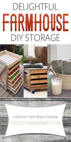 Delightful Farmhouse DIY Storage - The Cottage Market