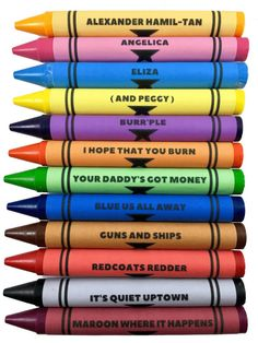 The 'Hamiltones' are here! Set of 12 Hamilton musical themed crayons. ***Limited edition, while supplies last. Each set comes in custom packaging and makes the Burr'fect gift for Hamilton fans! Hamilton Musical, Hamilton Broadway, Alexander Hamilton, Ramin Karimloo, Sierra Boggess, Idina Menzel, Les Miserables, Korn, Hamilton Wallpaper