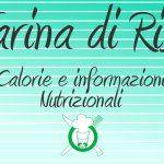 Farina di riso: calorie e informazioni nutrizionali.  #foodporn #ricetta #ricette #cook #italia #cucina #italy