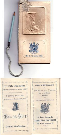 French La Société des Vétérans Dance card published by the Section VI ° of Paris for its 15th annual ball. The illustrations on the cover are in very high relief. 12 pages of 70 x 125 mm.