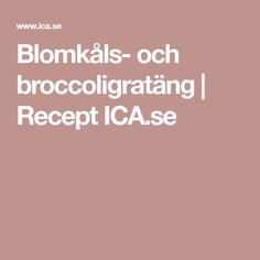 Blomkåls- och broccoligratäng | Recept ICA.se