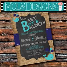 Any Color B is for BABY Boy Brunch SHOWER Sprinkle Sip n see Whale Vintage Burlap Chalkboard Blue Grey Teal Floral Tea Party Invitation