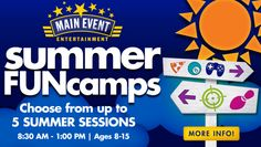 Main Event Summer FUNcamps are the perfect way to beat the summer doldrums! Best Summer Camps, Summer Fun, Summer Time, Camp Counselor, Summer Events, Love Is Free, Family Adventure, New Friends, Save Yourself