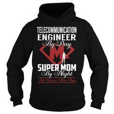 Telecommunication Engineer Super Mom Job Title TShirt