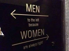 MEN to the left because…