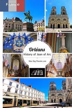 History has not been kind to Orléans, France which has seen many battles in history, but infamously was freed by Joan of Arc in the medieval ages.