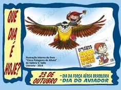 """SÉRIE """"QUE DIA É HOJE?"""" 16 - 23 de Outubro - DIA DA FORÇA AÉREA BRASILEIRA; DIA DO AVIADOR  #quediaéhoje #datas #datascomemorativas #diadaforçaaérea #FAB #forçaAerea #aviador #diadoaviador — com Valéria Valle."""