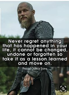 Ragnar Quotes, Ragnar Lothbrok Quotes, Ragnar Lothbrok Vikings, Lagertha, Words Of Wisdom Quotes, True Quotes, Quotes To Live By, Best Quotes, Motivational Quotes