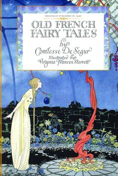 Old French Fairy Tales / SidMashburn.com