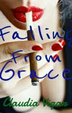 Yo Peeps!  Check out my sister's story, 'Falling From Grace' - I can assure you that her work won't disappoint you!  If you like her stuff, please could you also be so kind as to leave her some feedback and/or a vote - she would very much appreciate it!   Cheers =) http://www.wattpad.com/user/ClaudiaVigar #wattpad #teen-fiction